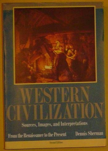 Western Civilization Sources, Images, and Intrepretations 2nd 1995 edition cover