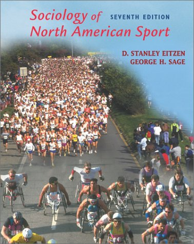 Sociology of North American Sport  7th 2003 (Revised) 9780072552508 Front Cover