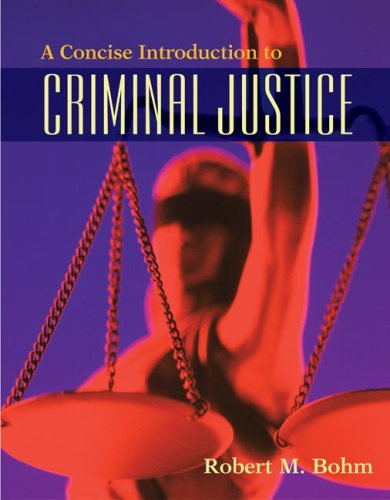 Concise Introduction to Criminal Justice   2008 edition cover