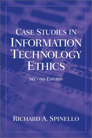 Case Studies in Information Technology Ethics  2nd 2003 edition cover