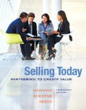 Selling Today Partnering to Create Value Plus 2014 Mylab with Pearson EText -- Access Card Package 13th 2015 9780133763508 Front Cover