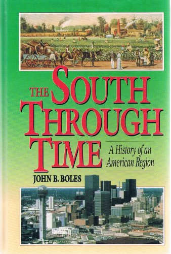 South Through Time A History of an American Region 1st 1995 edition cover