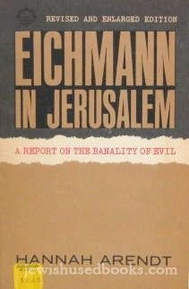 Eichmann in Jerusalem A Report on the Banality of Evil  1976 (Revised) edition cover