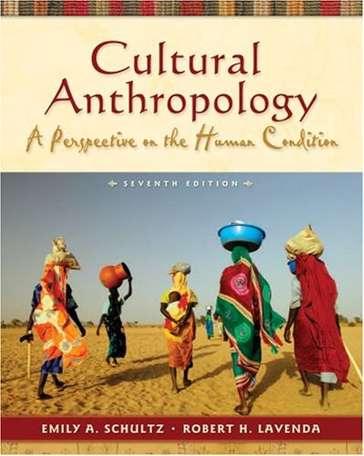Cultural Anthropology A Perspective on the Human Condition 7th 2009 edition cover