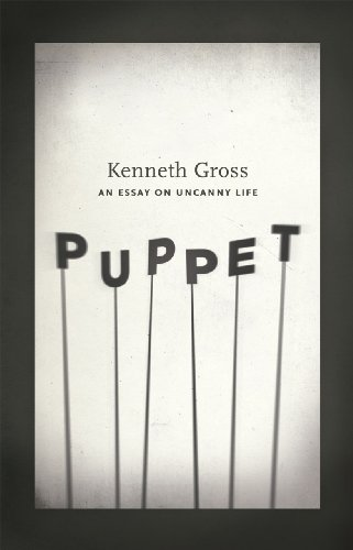 Puppet An Essay on Uncanny Life  2012 9780226005508 Front Cover