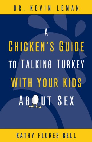 Chicken's Guide to Talking Turkey with Your Kids about Sex  N/A edition cover