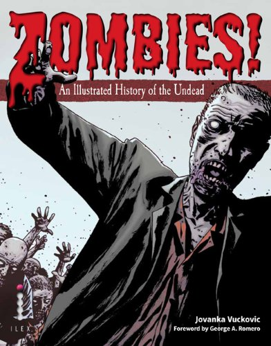 Zombies! An Illustrated History of the Undead N/A edition cover