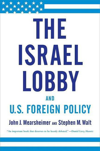 Israel Lobby and U. S. Foreign Policy  N/A edition cover