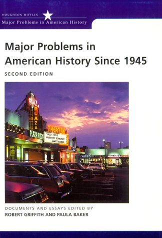 Major Problems in American History Since 1945 Documents and Essays 2nd 2001 edition cover