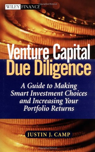Venture Capital Due Diligence A Guide to Making Smart Investment Choices and Increasing Your Portfolio Returns  2002 edition cover
