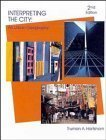 Interpreting the City An Urban Geography 2nd 1992 (Revised) 9780471887508 Front Cover