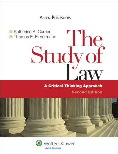 Study of Law A Critical Thinking Approach 2nd 2009 (Revised) edition cover