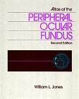 Atlas of the Peripheral Ocular Fundus  2nd 1998 (Revised) 9780750690508 Front Cover