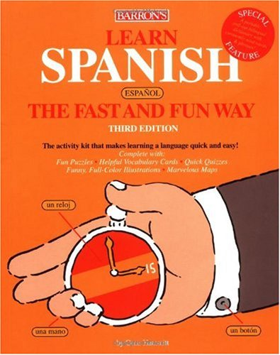 Learn Spanish the Fast and Fun Way  3rd 2004 edition cover
