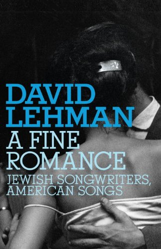 Fine Romance Jewish Songwriters, American Songs  2009 edition cover