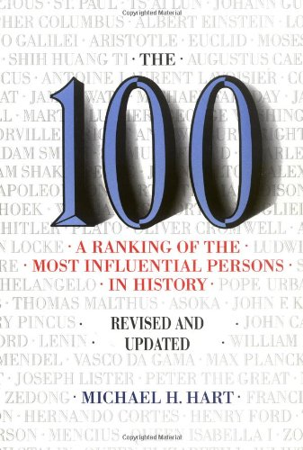 100 A Ranking of the Most Influential Persons in History Revised edition cover
