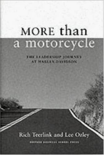 More Than a Motorcycle The Leadership Journey at Harley-Davidson  2000 edition cover