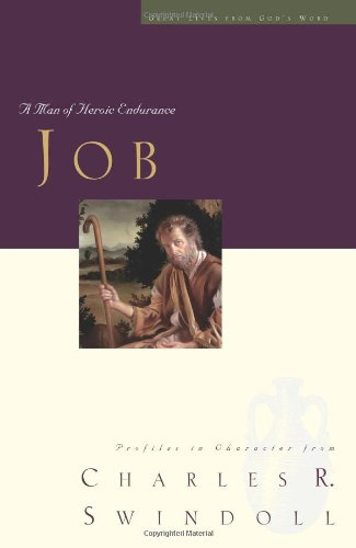 Job A Man of Heroic Endurance  2009 9781400202508 Front Cover
