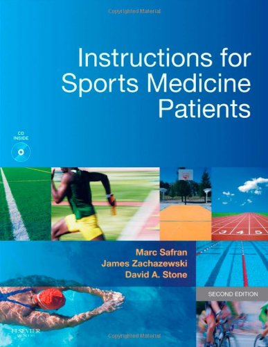 Instructions for Sports Medicine Patients  2nd 2011 edition cover