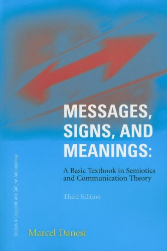Messages, Signs, and Meaning A Basic Textbook in Semiotics and Communication Theory 3rd 1994 edition cover