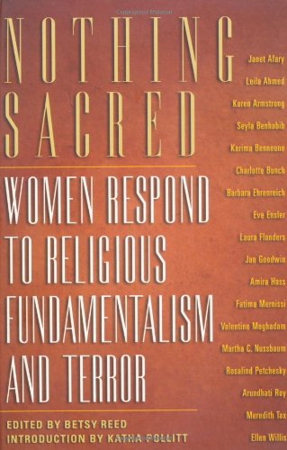 Nothing Sacred Women Respond to Religious Fundamentalism and Terrorism  2002 edition cover