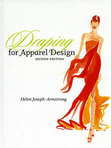 Draping for Apparel Design  2nd 2008 (Revised) edition cover