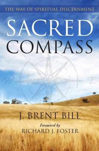 Sacred Compass The Way of Spiritual Discernment N/A edition cover