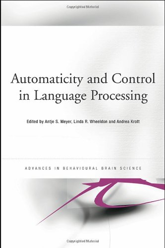 Automaticity and Control in Language Processing   2006 edition cover