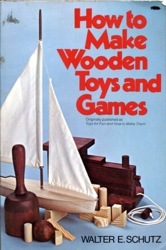 How to Make Wooden Toys and Games N/A 9780020819509 Front Cover