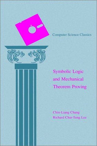 Symbolic Logic and Mechanical Theorem Proving  N/A edition cover