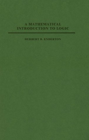 Mathematical Introduction to Logic N/A 9780122384509 Front Cover