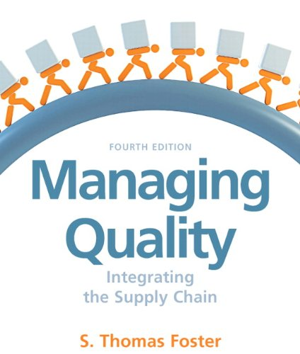 Managing Quality Integrating the Supply Chain 4th 2010 edition cover