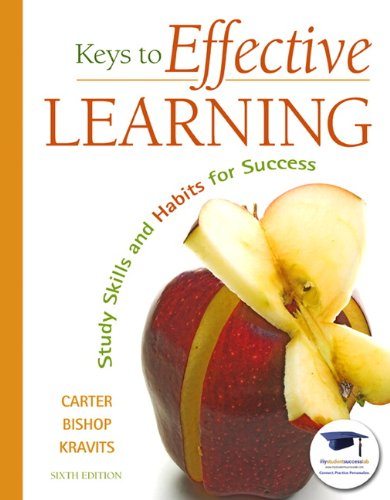 Keys to Effective Learning Study Skills and Habits for Success 6th 2011 edition cover