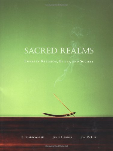 Sacred Realms Essays in Religion, Belief, and Society  2004 9780195175509 Front Cover