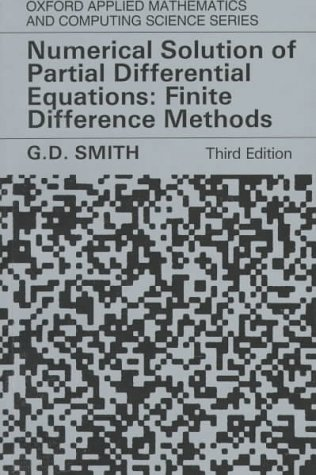 Numerical Solution of Partial Differential Equations Finite Difference Methods 3rd 1985 (Revised) edition cover