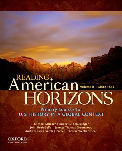 Reading American Horizons U. S. History in a Global Context, Volume II: Since 1865  2012 edition cover