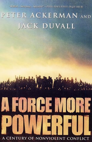Force More Powerful A Century of Nonviolent Conflict Revised edition cover