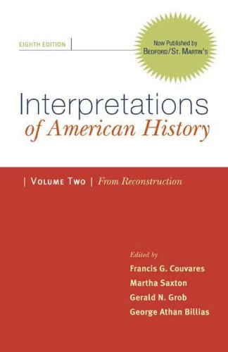 Interpretations of American History From Reconstruction 8th 2009 edition cover