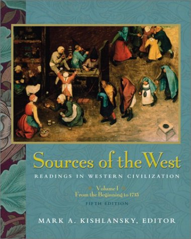 Sources of the West Readings in Western Civilization 5th 2003 (Revised) edition cover