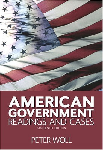 American Government Readings and Cases 16th 2006 edition cover