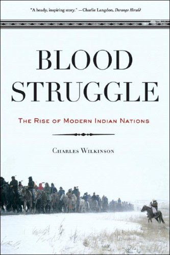 Blood Struggle The Rise of Modern Indian Nations N/A edition cover
