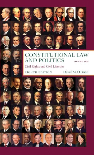 Constitutional Law and Politics Civil Rights and Civil Liberties 8th 2011 edition cover