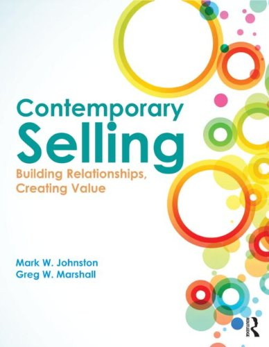 Contemporary Selling Building Relationships, Creating Value 4th 2013 (Revised) edition cover