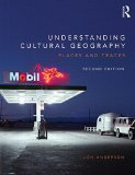 Understanding Cultural Geography Places and Traces 2nd 2015 (Revised) edition cover