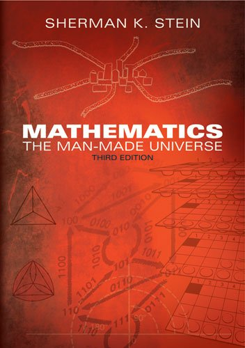 Mathematics The Man-Made Universe 3rd 1999 (Unabridged) 9780486404509 Front Cover