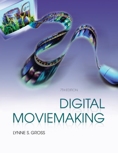 Digital Moviemaking  7th 2009 edition cover