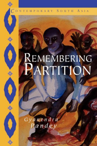 Remembering Partition Violence, Nationalism and History in India  2001 edition cover