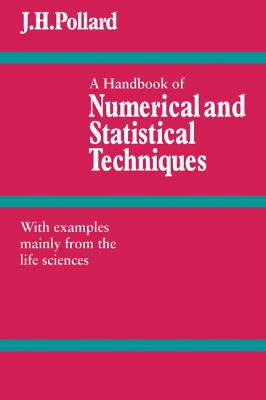 Handbook of Numerical and Statistical Techniques With Examples Mainly from the Life Sciences  1977 9780521297509 Front Cover