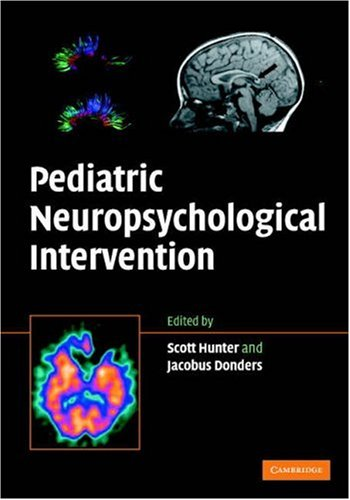 Pediatric Neuropsychological Intervention   2007 9780521875509 Front Cover