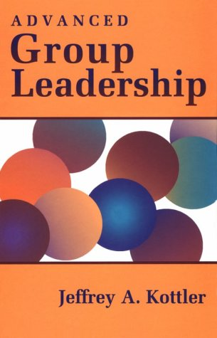 Advanced Group Leadership  1st 1994 9780534211509 Front Cover